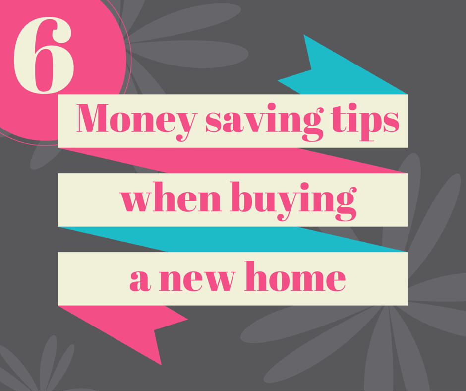 Money Saving Tips When Buying A New Home MumsClub