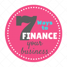 7 ways to finance your business