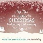 Top Tips for Christmas Budgeting and Saving