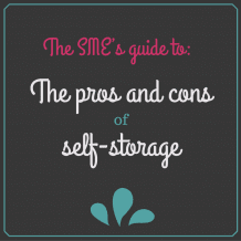 The SME's guide to: The pros and cons of self-storage