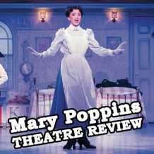 Mary Poppins Birmingham Hippodrome Review