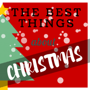 The Best Things About Christmas
