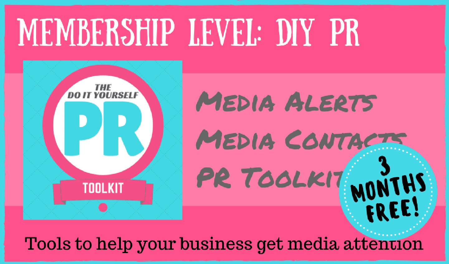 DIY PR Toolkit with media alerts pay annually