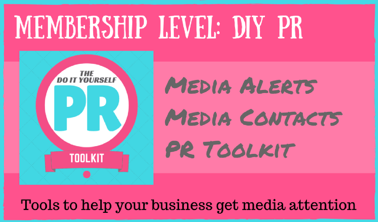 DIY PR Toolkit with media alerts pay monthly